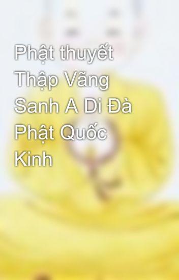 Phật thuyết Thập Vãng Sanh A Di Đà Phật Quốc Kinh