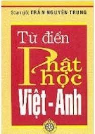 Tự Điển Phật Học VIỆT - ANH